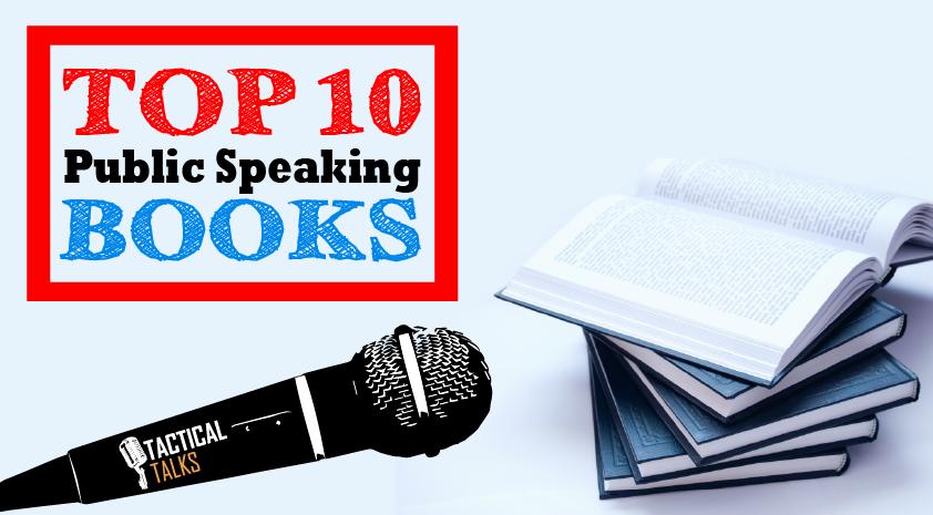 top 10 public speaking books matt kramer tactical talks