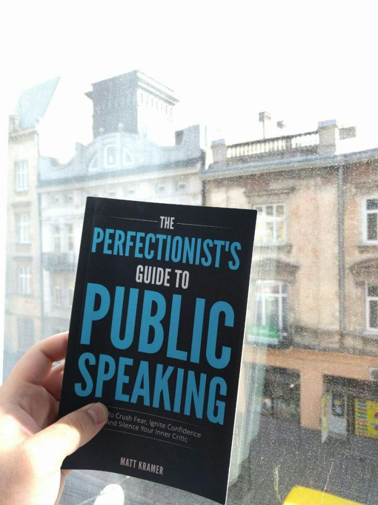 tactical talks public speaking matt kramer the perfectionist's guide to public speaking