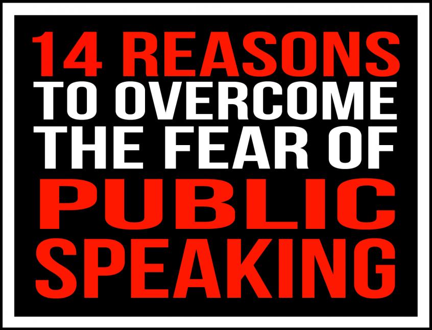 14 reasons fear of public speaking tactical talks matt kramer benefits