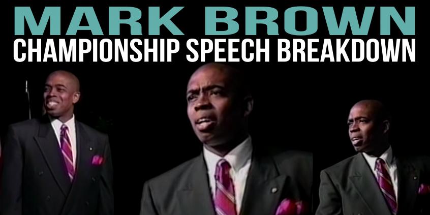 mark brown toastmasters champion 1995 matt kramer tactical talks speech breakdown analysis public speaking review