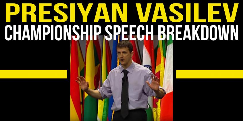 presiyan vasilev toastmasters champion 2013 matt kramer tactical talks speech breakdown analysis public speaking review